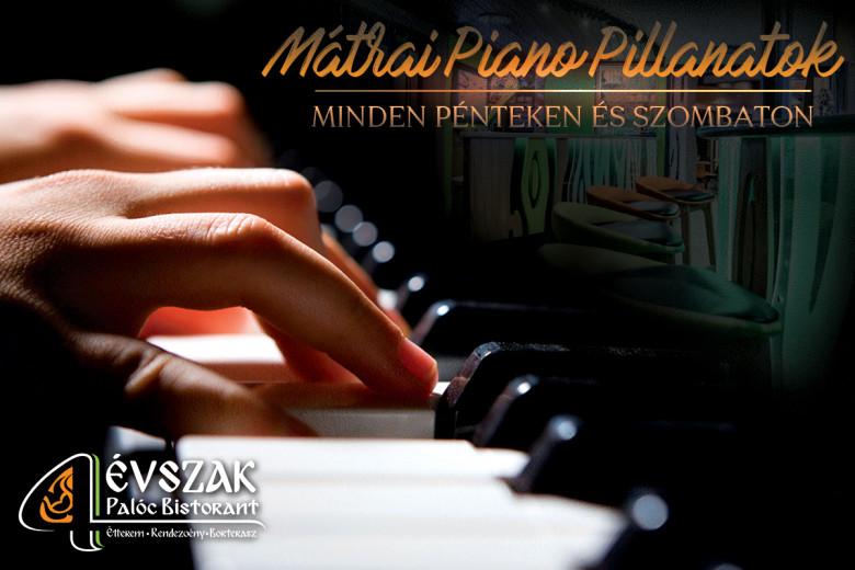 Mátrai piano pillanatok – zenével díszített vacsorák